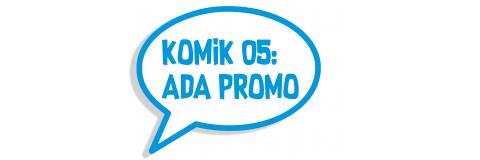 Komik 05: Ada Promo