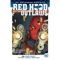 BOOK: DC Rebirth Red Hood and The outlaws Volume 1 - Dark Trinity TP Photo